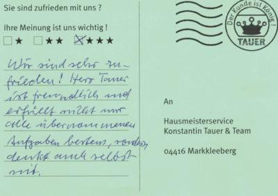 Wir sind sehr zufrieden! Herr Tauer ist freundlich und erfüllt nicht nur alle übernommenen Aufgaben bestens, sondern denkt auch selbst mit.